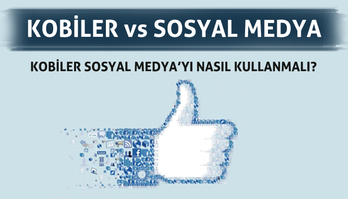 Kobiler Sosyal Medya'yı Nasıl Kullanmalı?
